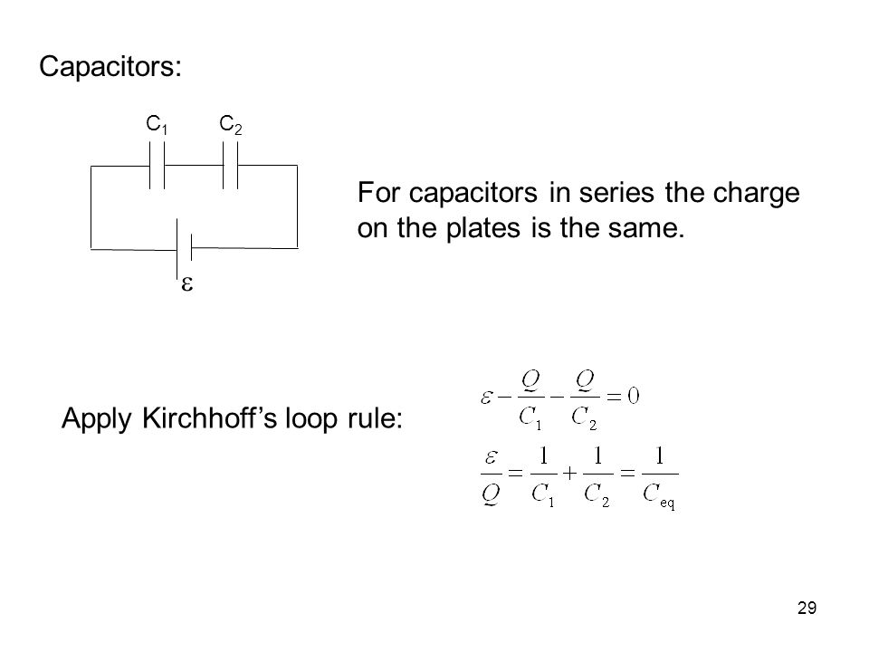 For capacitors in series the charge on the plates is the same.