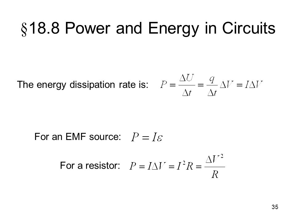§18.8 Power and Energy in Circuits
