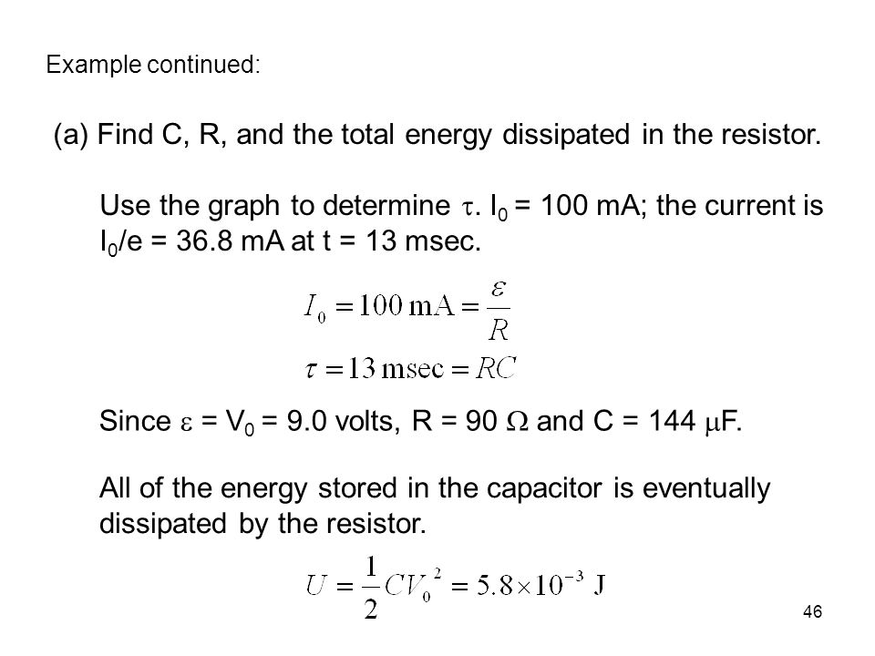 (a) Find C, R, and the total energy dissipated in the resistor.
