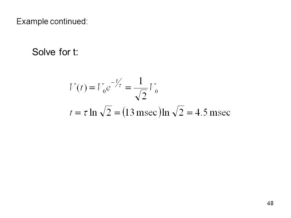 Example continued: Solve for t: