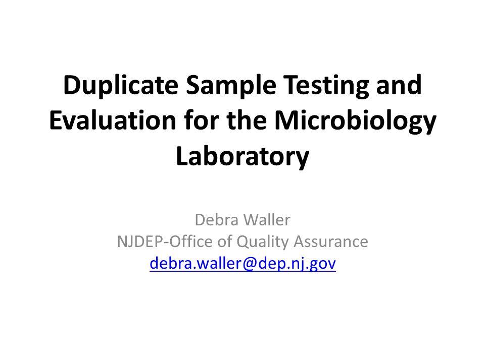 Debra Waller NJDEP-Office of Quality Assurance debra.waller@dep.nj.gov