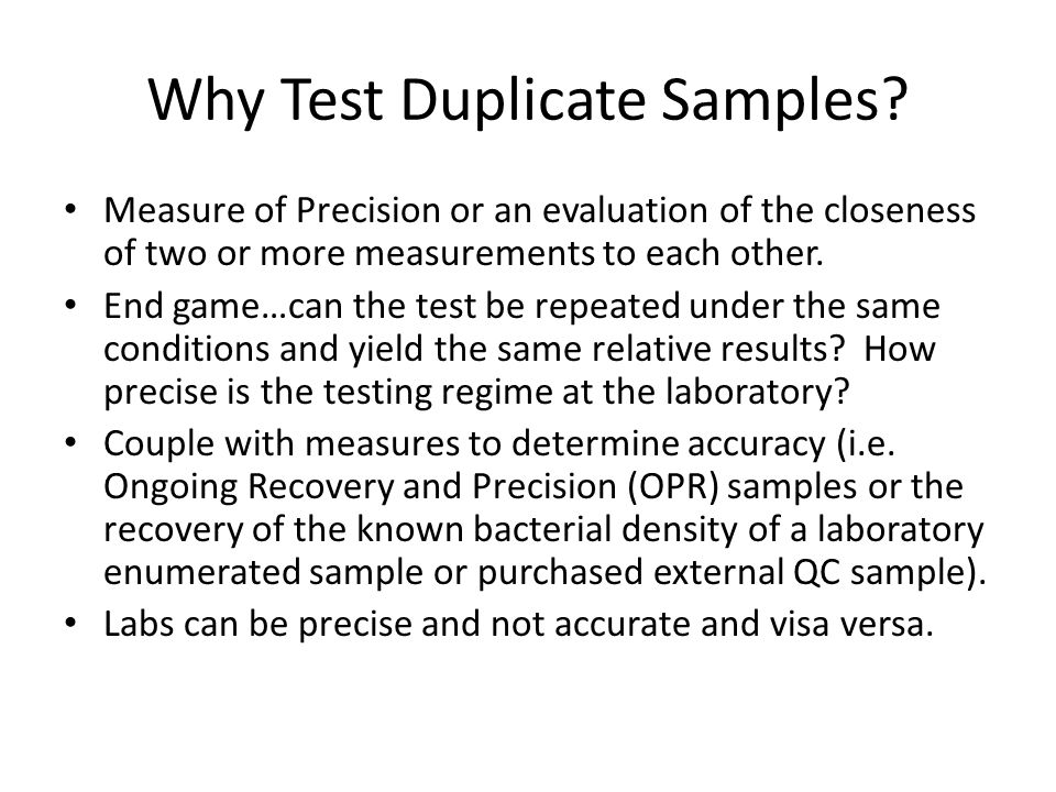 Why Test Duplicate Samples