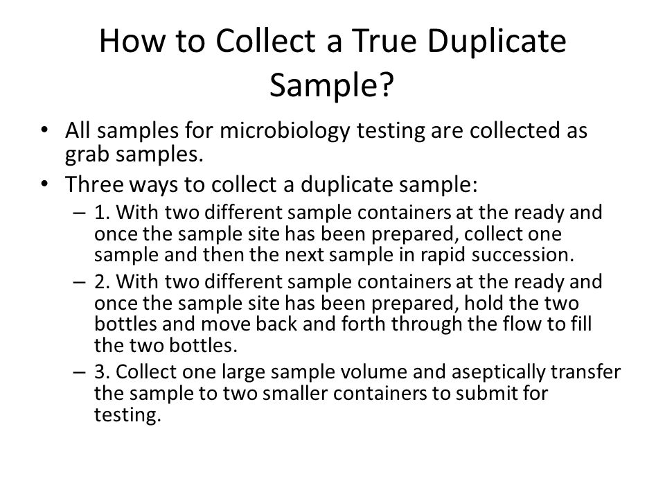 How to Collect a True Duplicate Sample