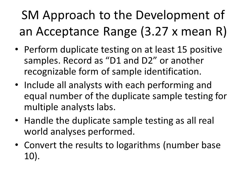SM Approach to the Development of an Acceptance Range (3.27 x mean R)
