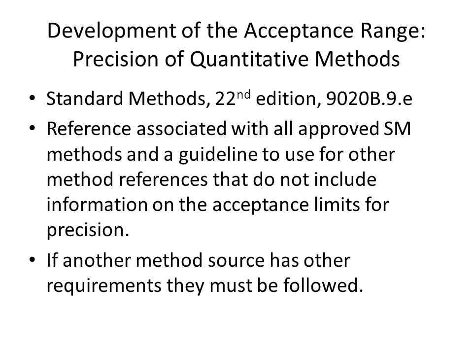 Development of the Acceptance Range: Precision of Quantitative Methods