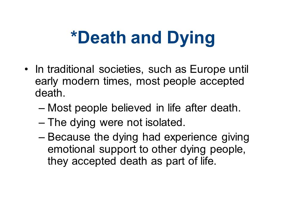 sociology of death and dying Prerequisites: grade of c or better in soc 1 for sociology majors and minors  theory and practice in  sociology of death and dying in contemporary society .