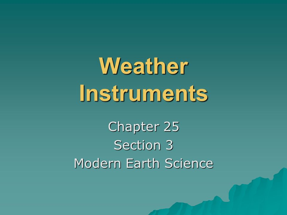 Chapter 25 Section 3 Modern Earth Science