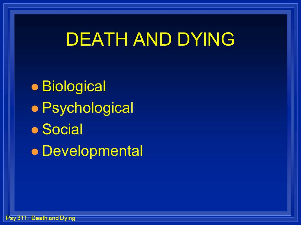 social and biological death essay Biological or biosocial and classical theories of crime classical theory of crime has been developed in the middle of the 18th century based on the utilitarian philosophy like social contract philosophies of cesaer beccaria and jeremy bentham - biological or biosocial and classical theories introduction.