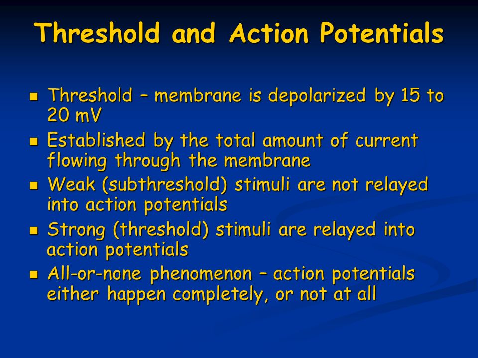 Threshold and Action Potentials