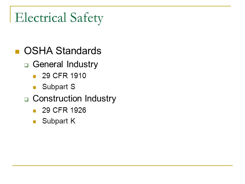 Electrical Safety OSHA Standards General Industry