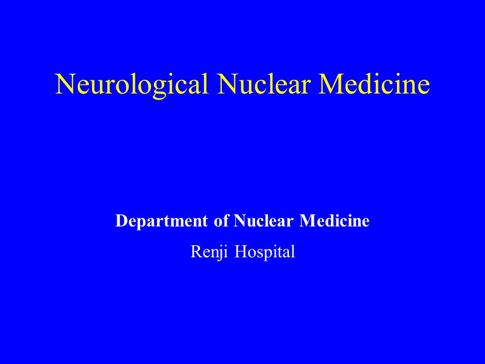 Neurological Nuclear Medicine