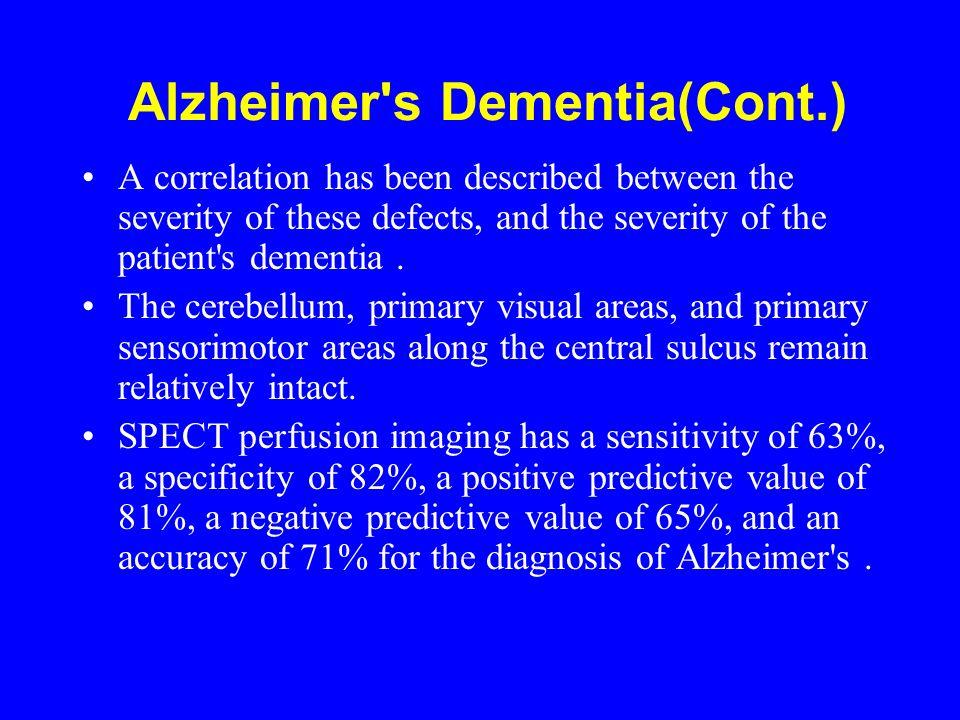 Alzheimer s Dementia(Cont.)