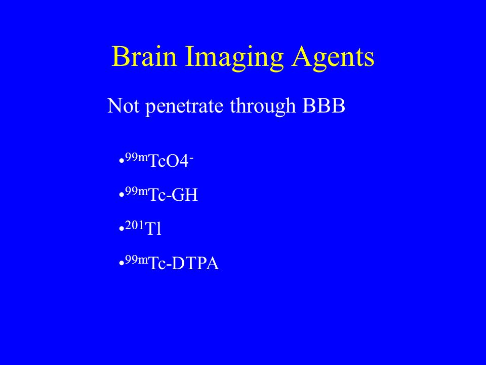 Not penetrate through BBB