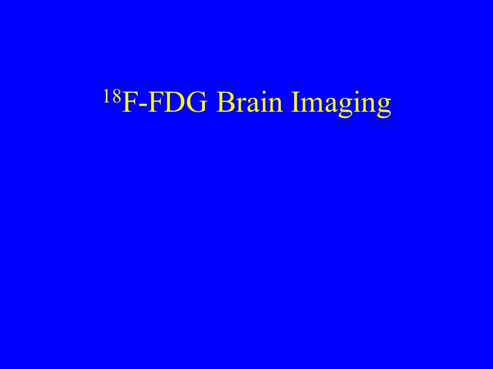 18F-FDG Brain Imaging