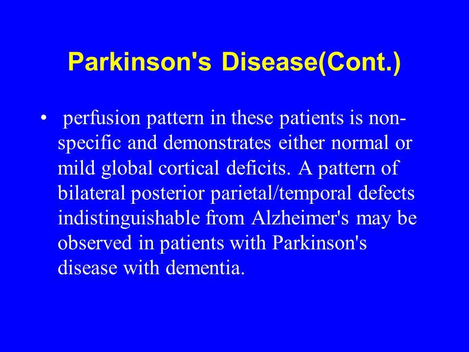 Parkinson s Disease(Cont.)