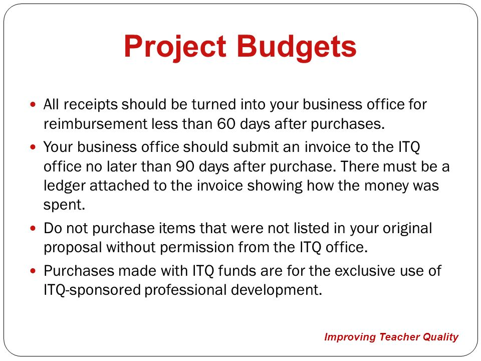 Project Budgets All Receipts Should Be Turned Into Your Business Office For  Reimbursement Less Than 60