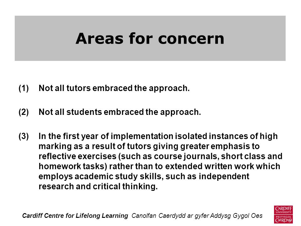 Areas for concern Not all tutors embraced the approach.