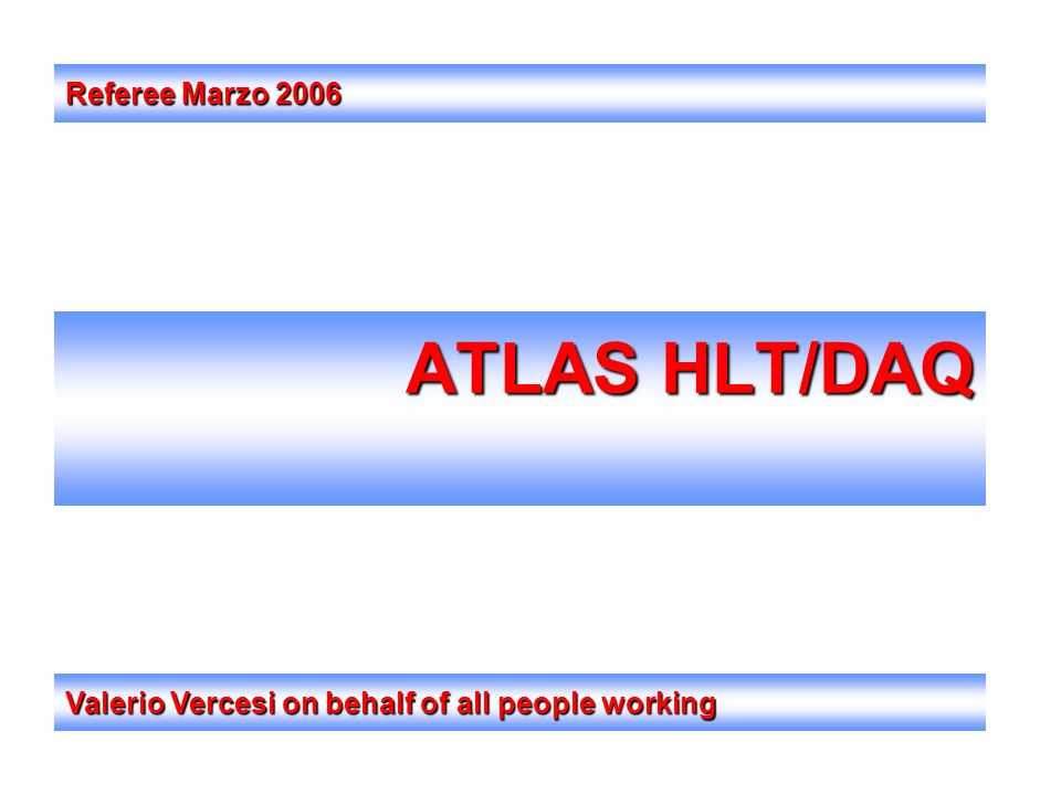 ATLAS HLT/DAQ Referee Marzo 2006