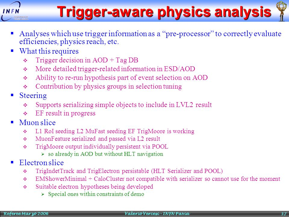 Trigger-aware physics analysis