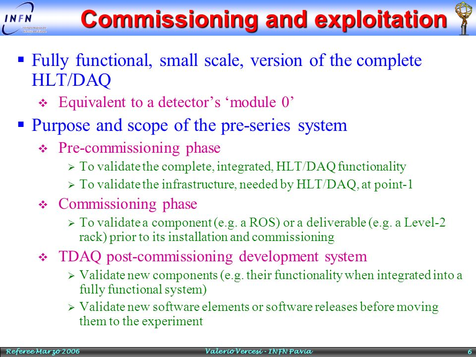 Commissioning and exploitation