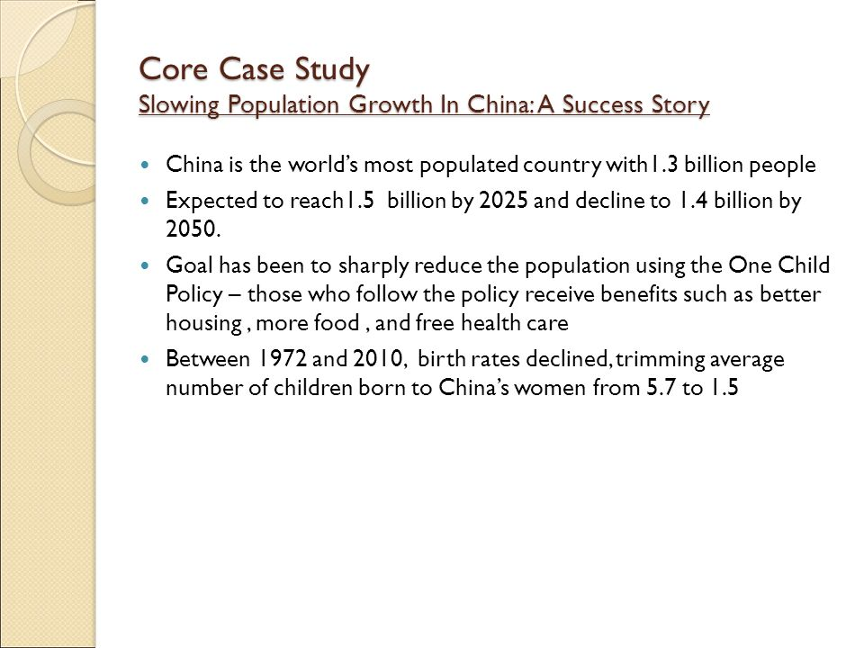 Core Case Study Slowing Population Growth In China: A Success Story