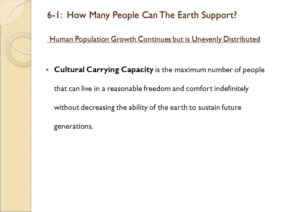 6-1: How Many People Can The Earth Support