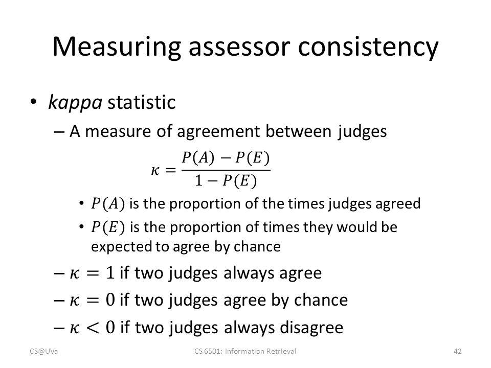 Retrieval evaluation hongning wang ppt download 42 measuring assessor consistency platinumwayz