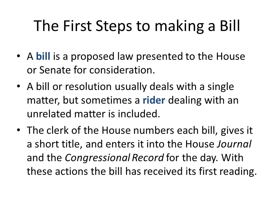 The First Steps to making a Bill