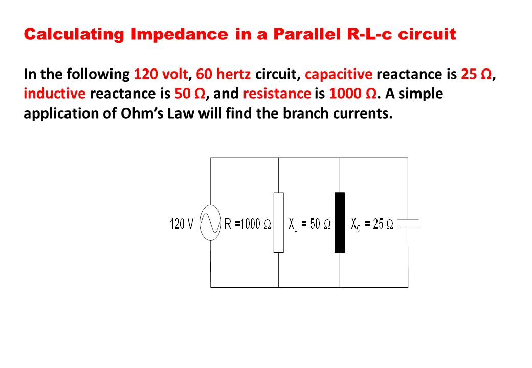 Calculating Impedance in a Parallel R-L-c circuit