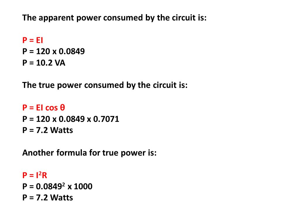 The apparent power consumed by the circuit is:
