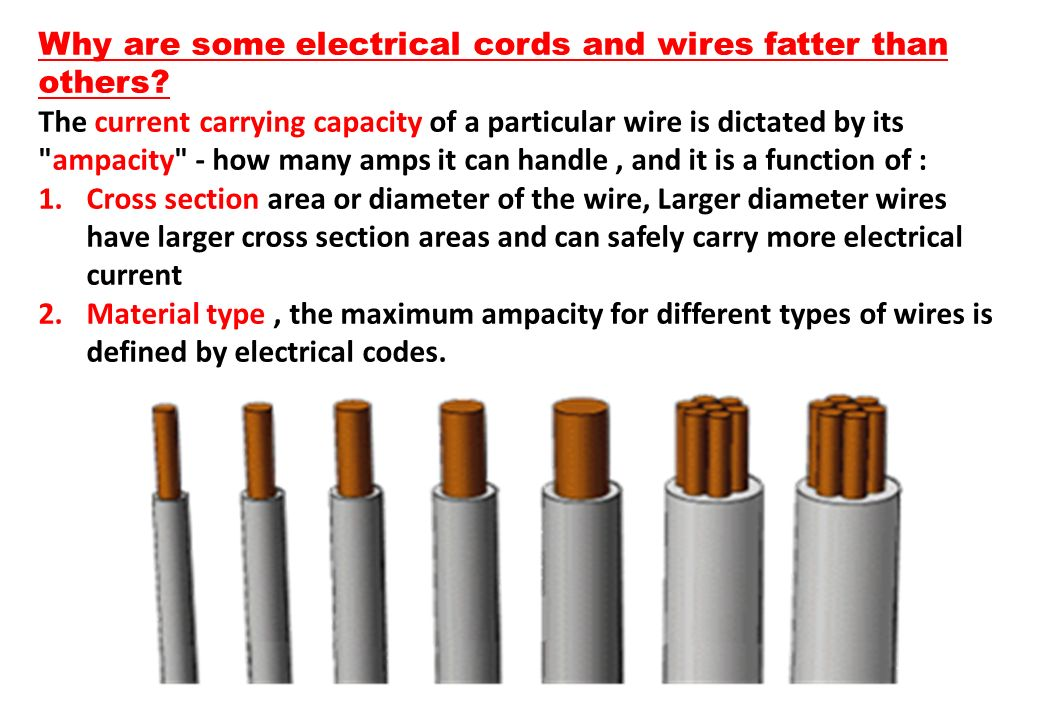 Why are some electrical cords and wires fatter than others