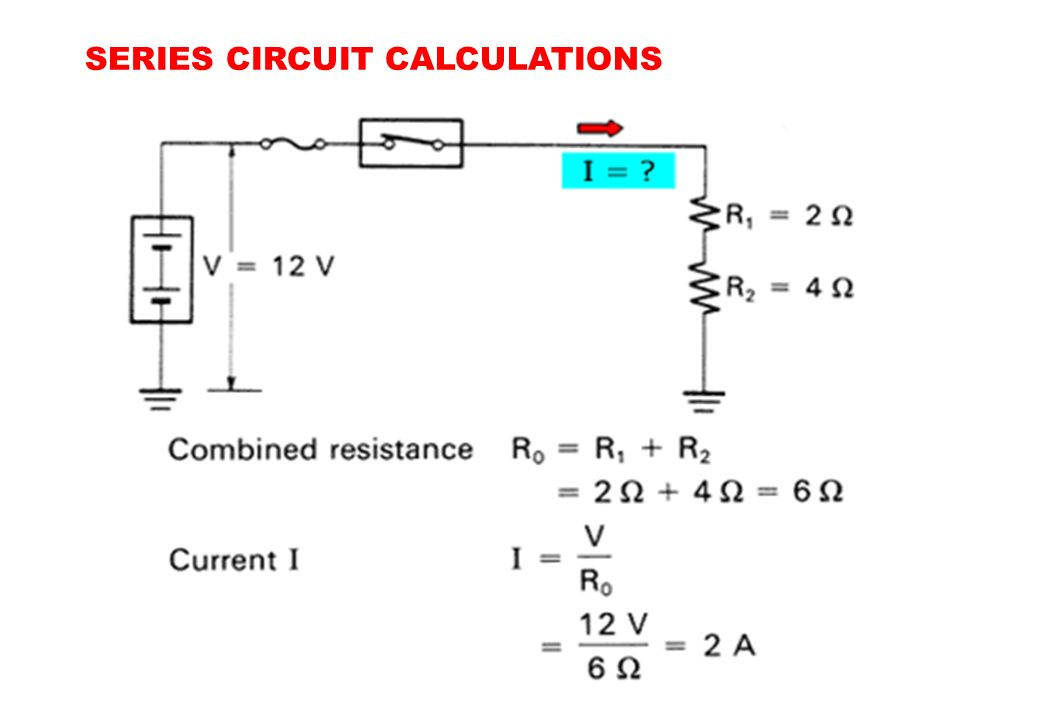 SERIES CIRCUIT CALCULATIONS