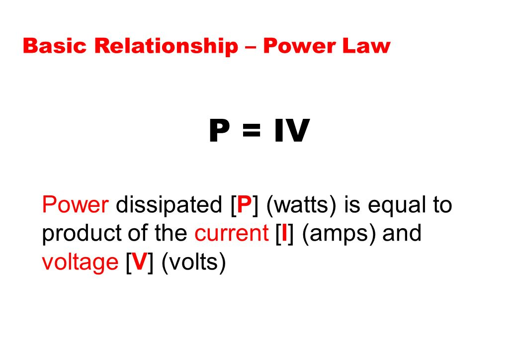Basic Relationship – Power Law