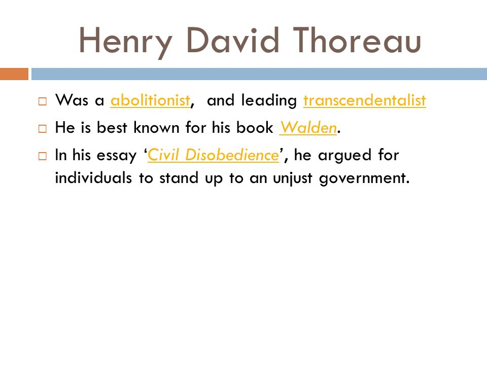 a biography of henry david thoreau a leading transcendentalist Henry david thoreau, philosophy: discussion of quotes from the famous philosopher henry david thoreau on civil disobedience and walden pictures, biography.