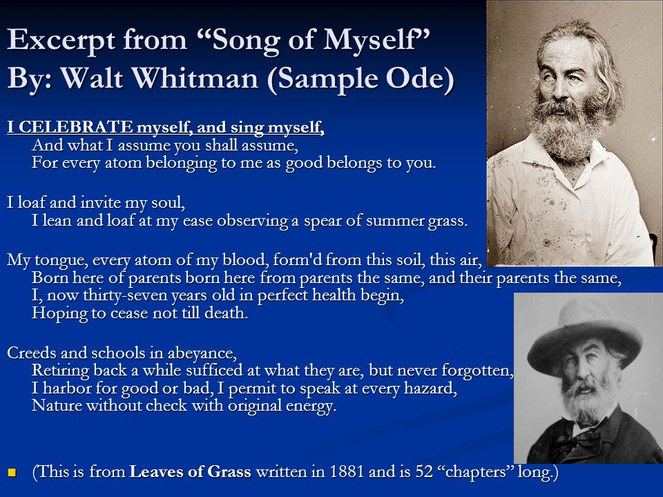 an analysis of walt whitmans song of myself Song of myself, i by walt whitman i celebrate myself and sing myself and what i assume you shall assume for every atom belonging to me as good belongs to you i loafe and invite my.