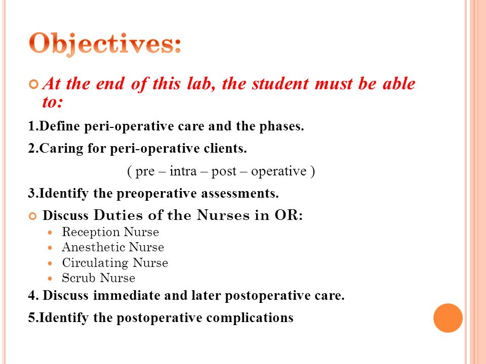 ( pre – intra – post – operative )