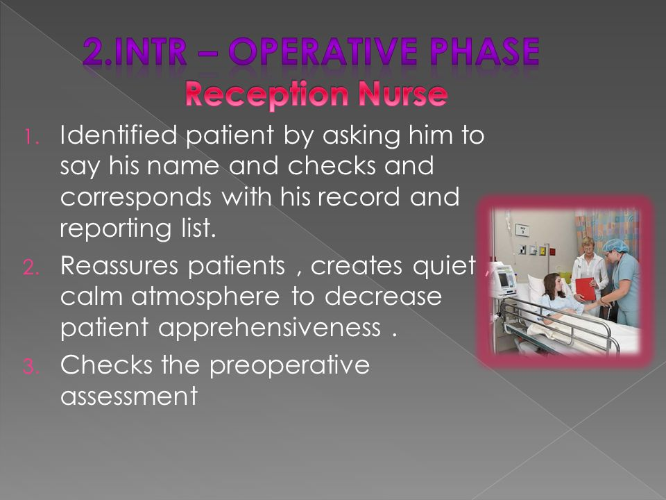 2.Intr – operative phase Reception Nurse