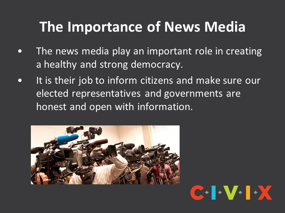The Importance of News Media