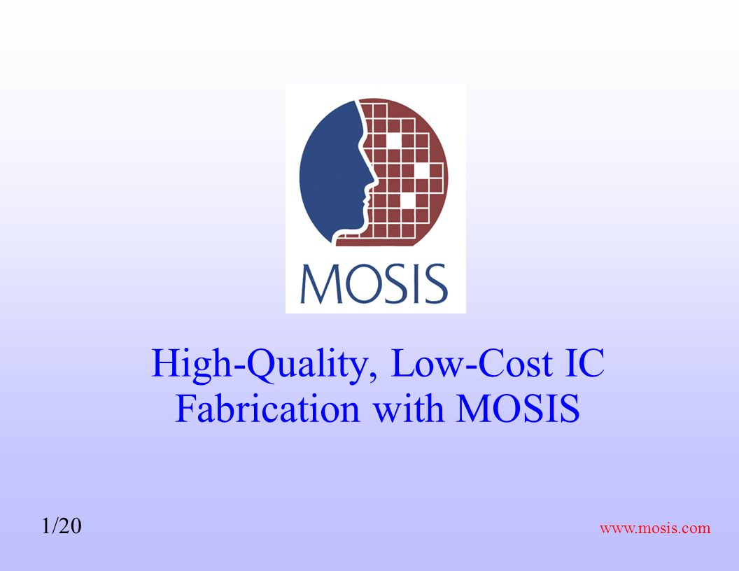 High-Quality, Low-Cost IC Fabrication with MOSIS