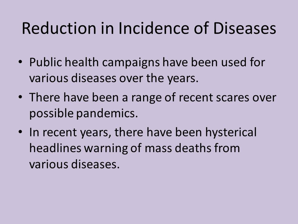 Reduction in Incidence of Diseases