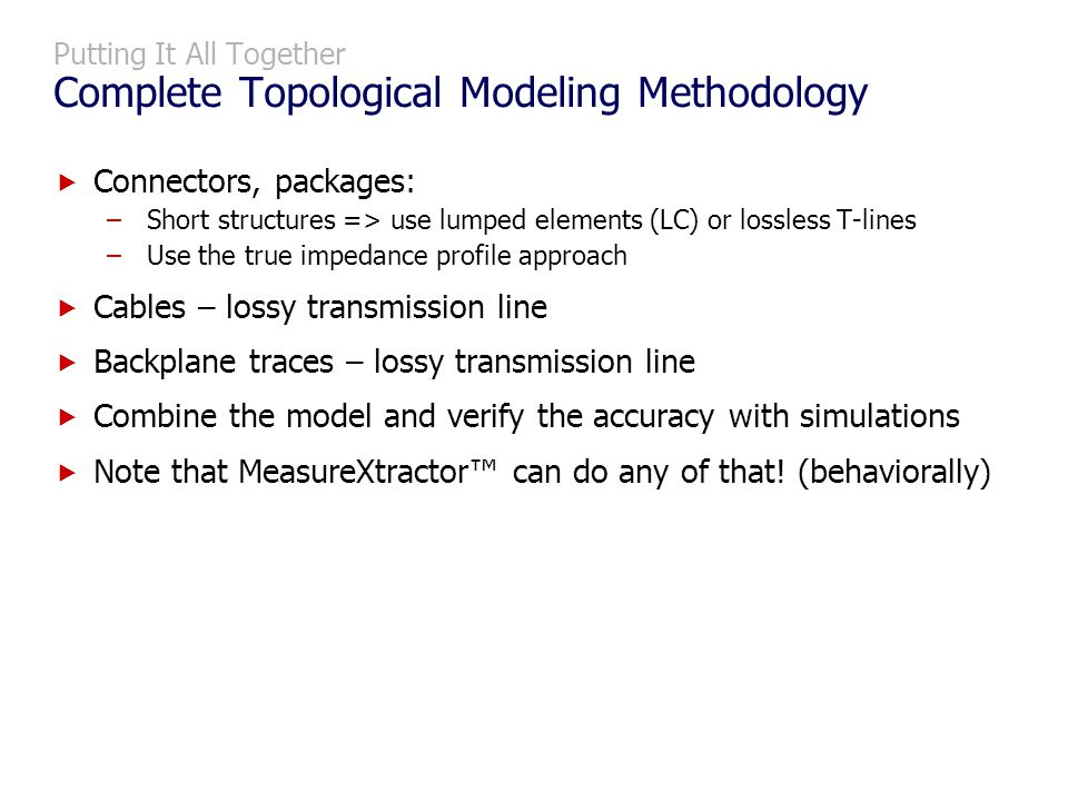 Putting It All Together Complete Topological Modeling Methodology