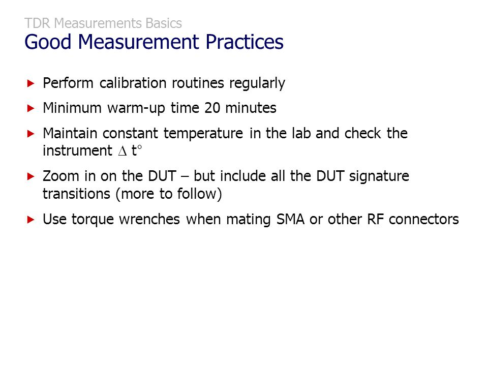 TDR Measurements Basics Good Measurement Practices