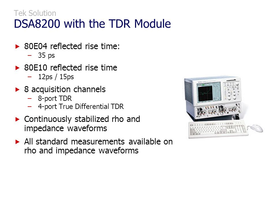 Tek Solution DSA8200 with the TDR Module