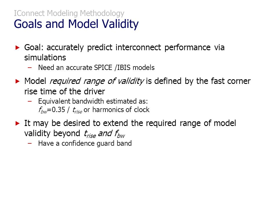 IConnect Modeling Methodology Goals and Model Validity