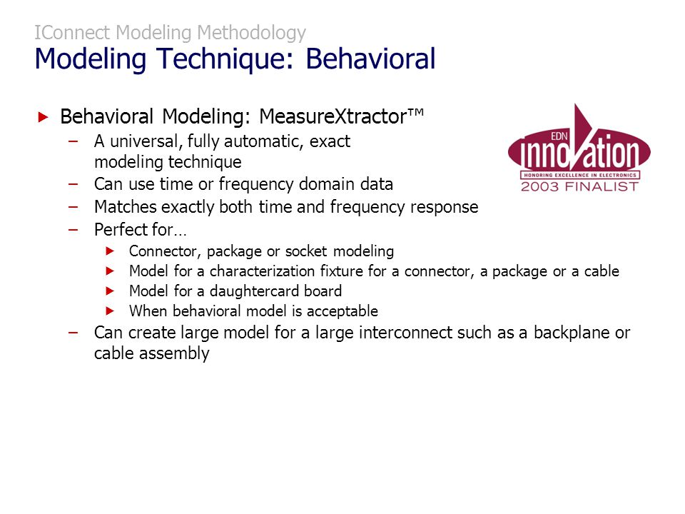 IConnect Modeling Methodology Modeling Technique: Behavioral