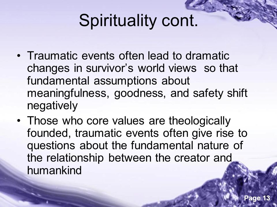 trauma development and spirituality Abstract the impact of spiritual well-being and stressful life experiences on traumatic stress health care professionals should be aware that levels of trauma-related symptoms.