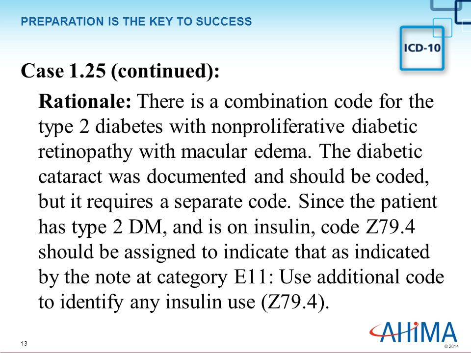 the coding of dm Icd-9 diabetes coding (quick reference guide) coding with the appropriate manifestation: if your patient is diabetic and has any one of the following diagnoses,.