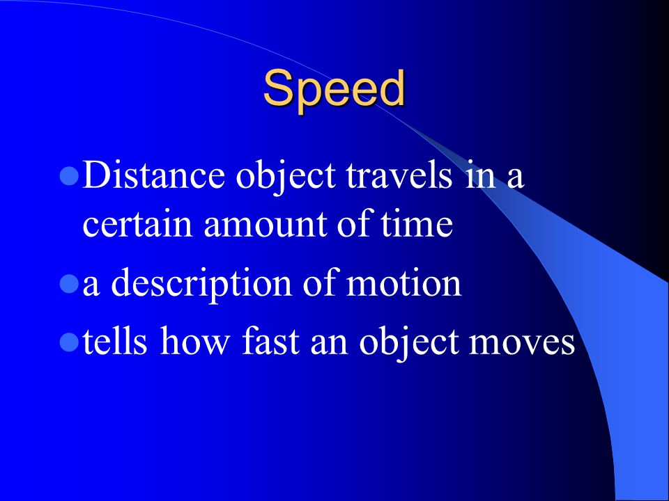 Speed Distance object travels in a certain amount of time