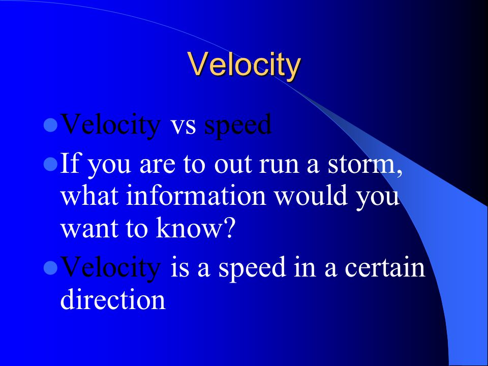 Velocity Velocity vs speed