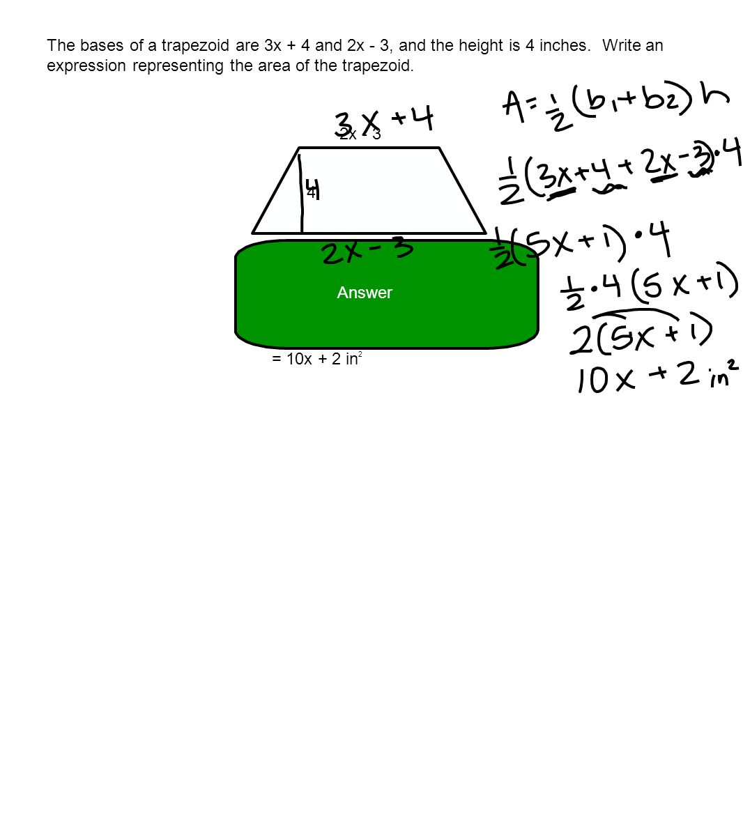 The Bases Of A Trapezoid Are 3x + 4 And 2x 3, And The Geometry